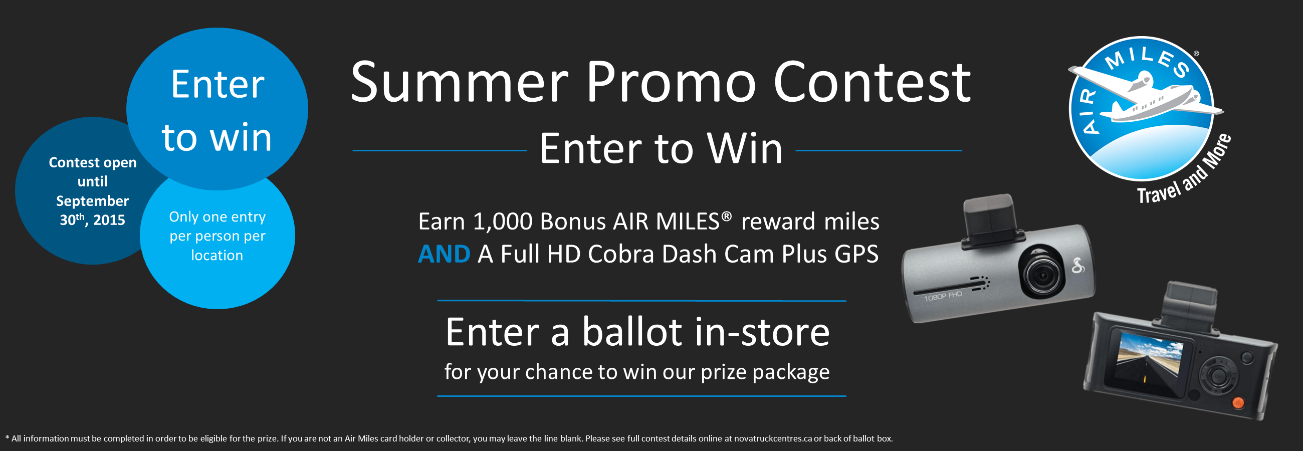 enter to win 1,000 bonus air miles and a Dash Cam in-store with Nova Truck Centres