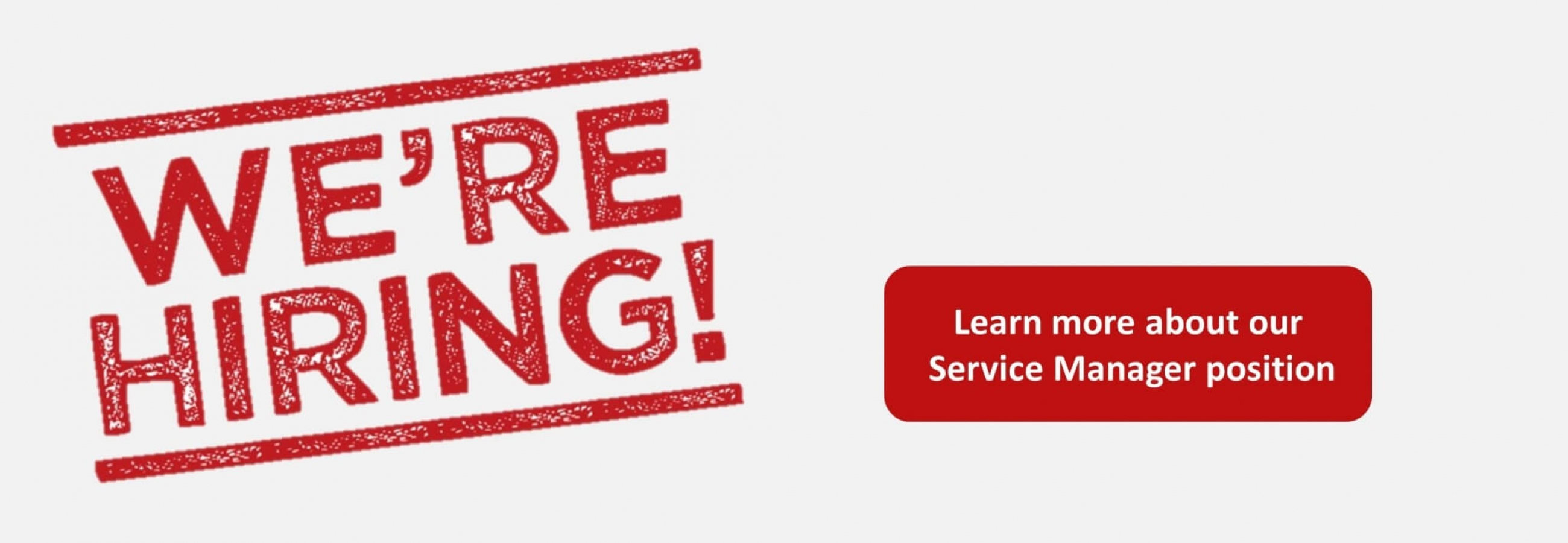 we're hiring_Service Manager